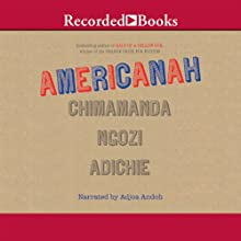 Americanah Audiobook by Chimamanda Ngozi Adichie Narrated by Adjoa Andoh