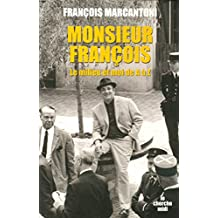Monsieur François (DOCUMENTS) (French Edition)