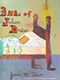 3 Nb's of Julian Drew, James Deem, 141764172X