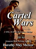 The Cartel Wars (A Mike McBride Novel Book 4)