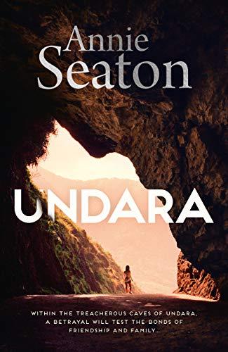 Undara by Annie Seaton