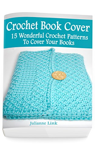 Crochet Book Cover 15 Wonderful Crochet Pattern To Cover Your Books