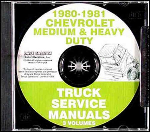 (1980 1981 CHEVROLET MEDIUM & HEAVY DUTY REPAIR SHOP & SERVICE MANUAL - P4 Forward Control Chassis, B6 School Bus, C5-6-7 series M.D. steel conventional cab, and W6 & 7 M.D. steel tilt cab; all Heavy Duty Truck 80 & 90 series, Bruin, T)