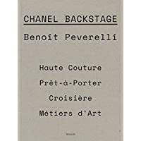 Benoit Peverelli: CHANEL - Final Fittings and Backstage