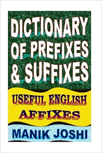 Amazon.com: Dictionary of Prefixes and Suffixes: Useful English ...