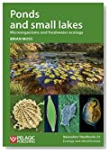 Ponds and Small Lakes: Microorganisms and Freshwater Ecology (Naturalists Handbooks)