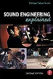 Sound Engineering Explained 9780240516677