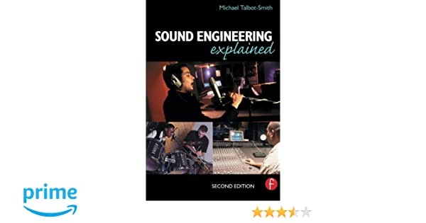 Sound engineering explained second edition michael talbot smith sound engineering explained second edition michael talbot smith 9780240516677 amazon books fandeluxe Images