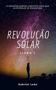 Revolução Solar por [Leão, Gabriel]