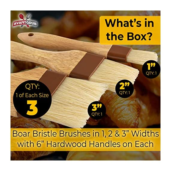 Restaurant-Grade Boar Hair Pastry and Basting Brush Set of 3 (1, 2 and 3 Inch). Ultra-Fine Hardwood Flat Brushes for Spreading Butter, Egg Wash or Marinade to Pastries, Dessert, Bread Dough or Meat 2 MAKE BAKING A BREEZE WITH PRO-GRADE PASTRY BRUSHES! These restaurant-grade flat brushes are perfect for applying glaze or egg wash to bread dough and desserts. Grease pans and cookie sheets with ease! GENUINE HARDWOOD AND BOAR HAIR FOR NATURAL, DURABLE TOOLS. Equipped with a solid wood handle contoured for comfort, and boar hair bristles reinforced with a BPA-free plastic band for long lasting use. GUARANTEED FOR LIFE. We offer a No-Nonsense Lifetime Satisfaction Guarantee on all our kitchen supplies. If at any point you're not 100% happy, just send us an email, and we promise to make it right!
