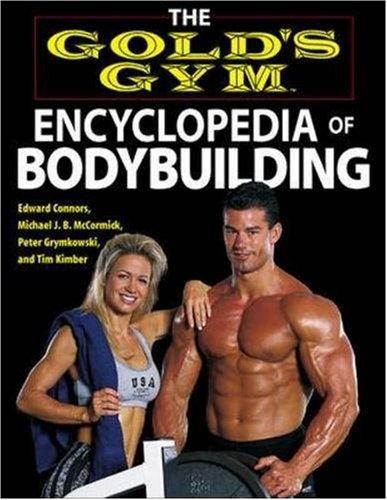 Pdf Download The Gold S Gym Encyclopedia Of Bodybuilding Gold S Gym Series Online Book By Edward Connors 4g5h6j7k8l6k7j5h4g5g454g