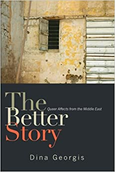 Book The Better Story: Queer Affects from the Middle East