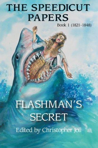 The Speedicut Papers: Book 1 (1821-1848): Flashman's Secret ebook