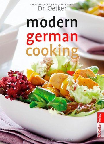 Modern German Cooking Amazon De Dr Oetker Fremdsprachige Bucher