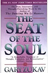 By Gary Zukav - The Seat of the Soul (Reprinted edition) Paperback