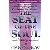 By Gary Zukav - The Seat of the Soul (Reprinted edition)