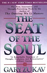By Gary Zukav - The Seat of the Soul (Reprinted edition) (12.2.1989)