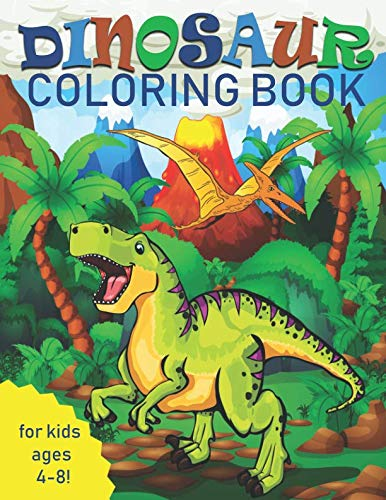 Dinosaur Coloring Book for Kids: Great Gift for Boys & Girls, Ages ()