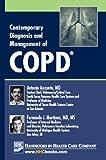 Contemporary Diagnosis and Management of COPD, Antonio Anzueto and Fernando J. Martinez, 1935103180