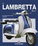 Lambretta Bible: Covers all Lambretta models built in Italy: 1947-1971 (New Edition)