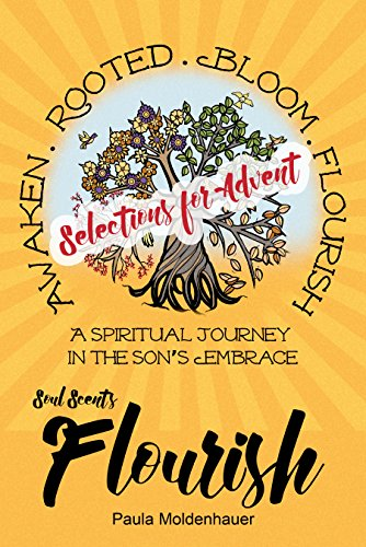 Soul Scents: Flourish Selections for Advent