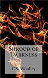 Shroud of Darkness (The Chronicles of Celadmore Book 4)
