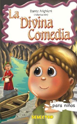 La divina comedia (Clasicos para ninos / Classics for Kids) (Spanish Edition) [Dante Alighieri] (Tapa Blanda)