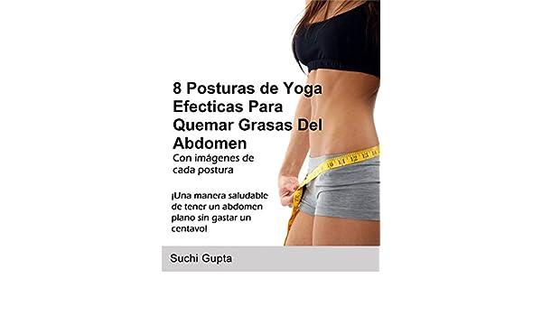 8 posturas de yoga efectivas para quemar grasas del abdomen ...