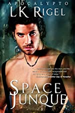 Space Junque (Apocalypto Book 1)