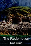 The Redemption, Des Birch, 1460963407