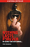 Nothing Lasts Forever - No Secret Can Stay Buried