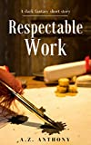 Respectable Work: A dark fantasy short story