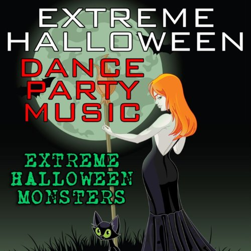 Extreme Halloween Dance Party Music [Clean]