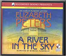 A River In The Sky An Amelia Peabody Mystery 9 Cds border=
