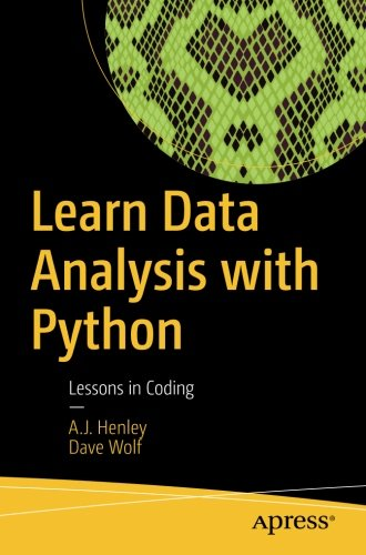 Learn Data Analysis with Python: Lessons in Coding by Apress