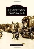 Downtown Naperville, Joni Hirsch Blackman, 0738560626
