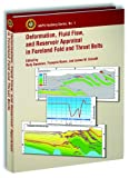 Deformation, Fluid Flow, and Reservoir Appraisal in Foreland Fold and Thrust Belts, Rudy Swennen and Francois Roure, 0891819002