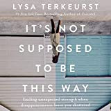 #5: It's Not Supposed to Be This Way