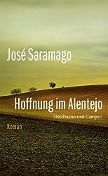 Hoffnung im Alentejo: Roman (Literatur-Literatur)