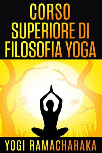 Corso superiore di Filosofia Yoga (Italian Edition) - Kindle ...