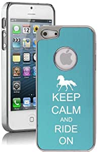 Apple iPhone 5 5S Light Blue 5E1250 Aluminum Plated Chrome Hard Back Case Cover Keep Calm and Ride On Horse