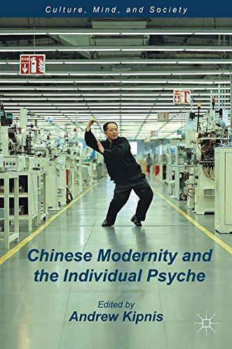 Chinese Modernity and the Individual Psyche (Culture, Mind, and Society)