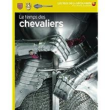 TEMPS DES CHEVALIERS (LE)