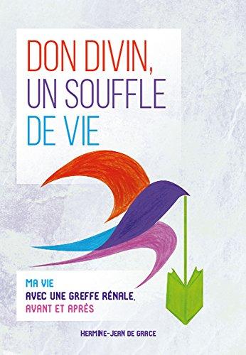 don-divin-un-souffle-de-vie-french-edition