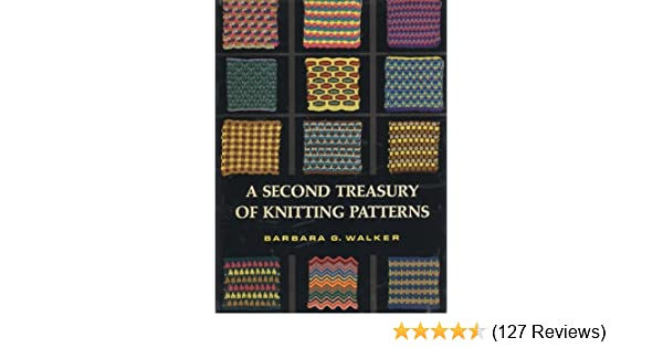 A Second Treasury Of Knitting Patterns By Barbara G Walker 1970 06