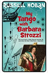 My Tango With Barbara Strozzi Kindle Edition