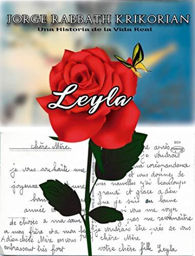 LEYLA, UNA HISTORIA DE LA VIDA REAL (Spanish Edition)