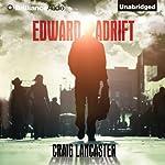 Edward Adrift | Craig Lancaster