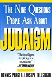 The Nine Questions People Ask about Judaism, Dennis Prager and Joseph Telushkin, 0671622617