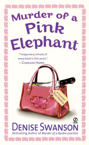 Murder Of A Pink Elephant (Scumble River Mysteries, Book 6)